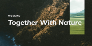 "Montage of cliffs and greenery with label ""We stand together with nature"""